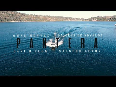 Omar Montes Feat Daviles De Novelda Danimflow Y Salcedo Leyry Pantera Videoclip