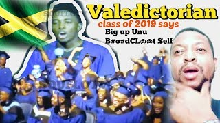 Valedictorian says big up unu bl00dcl@@t self