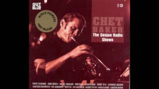 Chet Baker ‎– The Sesjun Radio Shows (2010) [Disc 2]