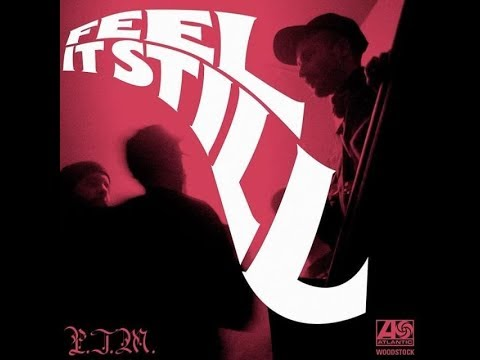 Feel It Still By Portugalthe Man Extended 1 Hour Version