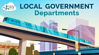 Local Government Departments | Social Studies for Kids | Kids Academy