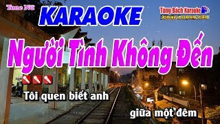 nguoi-tinh-khong-den-karaoke-123-hd-tone-nu-nhac-song-tung-bach