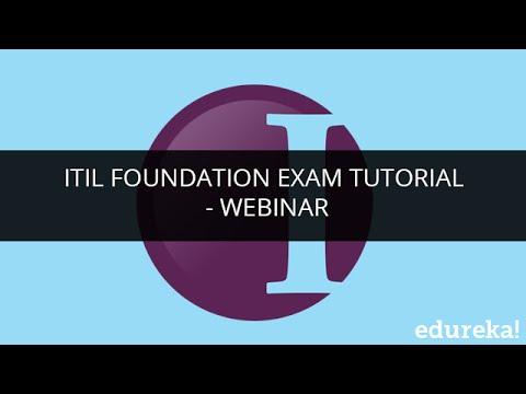 ITIL Foundation Exam Tutorial - Webinar | Edureka - YouTube