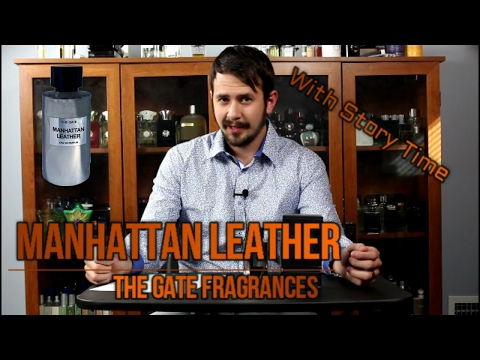Manhattan Leather by The Gate Review & Story Time