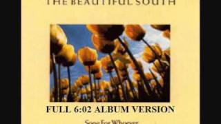 The Beautiful South - Song For Whoever FULL ALBUM VERSION