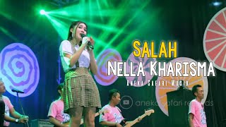 Nella Kharisma - SALAH ( Official Music Video ANEKA SAFARI ) ~ Status Wa Viral 2019