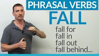 Phrasal Verbs - FALL: fall for, fall in, fall behind, fall through... | Kholo.pk