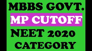 Mp Neet Cut Off 2020 Expected Neet Cutoff For Madhya Pradesh Mbbs – 2019 State Quota