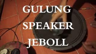 CARA SPUL SPEAKER DENGAN CARA TRADOSIONAL PERBAIKAN SPEAKER RUSAK, BODOL,JEBOL,AJUR