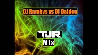 DJ Rambys vs DJ Dajdou  TJR Mix