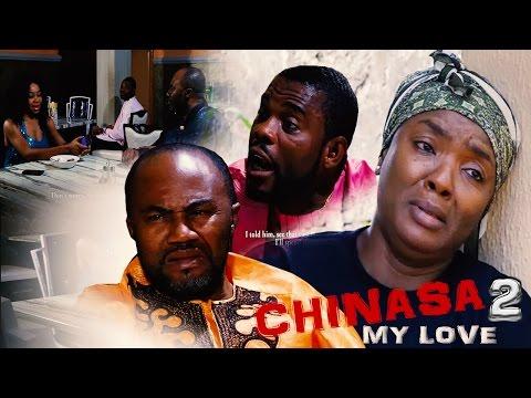 Chinasa My Love [Starr. Chioma Chukwuka Akpotha & Uche Odoputa] (Part 3)
