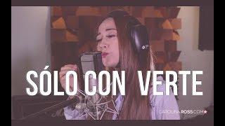 Sólo con verte - Banda MS (Carolina Ross cover) En Vivo Sesión Estudio