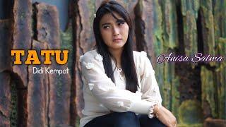 Download lagu Tatu Anisa Salma Cipt Didi Kempot Mp3