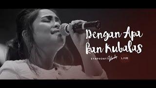 Dengan Apa Kan Kubalas   OFFICIAL MUSIC VIDEO
