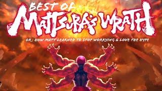 Mattsura's Wrath: THE COMPILATION