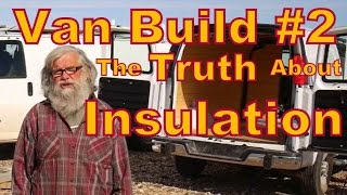 The Truth About Insulating a Van