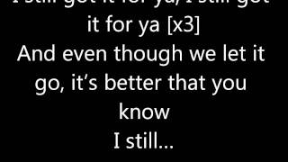 Tyga Feat. Drake - Still Got It  (With Lyrics)