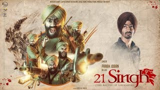 21 Singh - The Battle Of Saragarhi  Prabh Joban