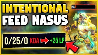 WTF! THE *NEW* INTING SION STRAT IS BETTER ON NASUS! INTENTIONAL FEED 2.0 STRAT! - League of Legends