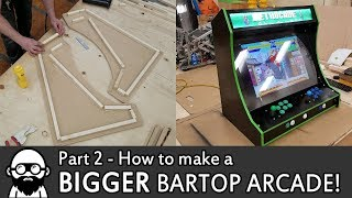 How To Make A DIY BIGGER Bartop Arcade! - Part 2 - Raspberry Pi
