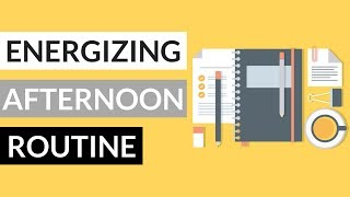 How to Stop Feeling Tired in the Afternoon   AFTERNOON ROUTINE 2017