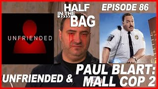 Half in the Bag: Unfriended and Paul Blart: Mall Cop 2