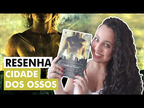 Resenha Cidade dos Ossos | Karina Nascimento