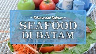 Rekomendasi Restoran Seafood Terbaik di Batam, Ada Paket Makan untuk Tahun Baru Imlek 2020