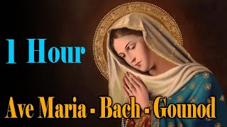 Ave Maria - Bach - Gounod - Relaxing Classic Piano Music - 1 HOUR
