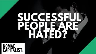 Why are Successful People Hated?