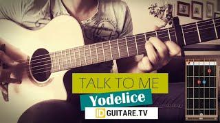 Talk To Me    Yodelice    Accords Guitare Acoustique   Version Fingerstyle   Les Petits Mouchoirs