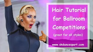 Ballroom Hairstyle Tutorial: For Latin, Standard, Or 10-Dance (in 2019)