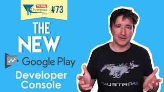 The New Google Play Developer Console