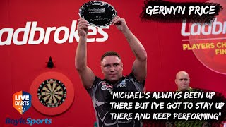 "Gerwyn Price: ""Michael's always been up there but I've got to stay up there and keep performing"""