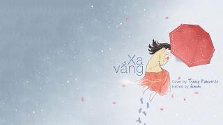 Xa vắng ‣ Trang Konverse cover ᴸʸʳᶦᶜ ᵛᶦᵈᵉᵒ