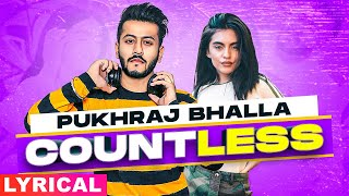 Countless ((Lyrical) | Pukhraj Bhalla | JT Beats ft Alaap Sikander | Latest Punjabi Songs 2020