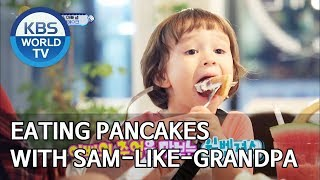 Eating pancakes with Sam-like-grandpa [The Return of Superman/2019.09.22]