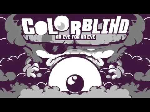 Vidéo Colorblind - An Eye For An Eye