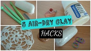 5 Air Dry Clay Hacks!