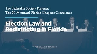 Click to play: Session III: Election Law and Redistricting in Florida