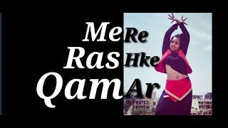 Mere Rashke Qamar- Dance Cover | Bolly-Lyrical   - YouTube