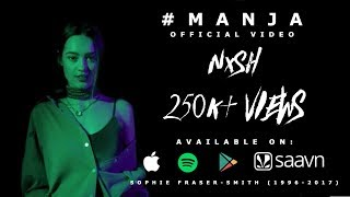 Nish - Manja   OFFICIAL MUSIC VIDEO   Music By Lyan x SP