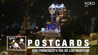 San Francisco Día de los Muertos Celebration Honors Dead, Mission District of Old | KQED Arts