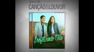Canção e Louvor - Cumpridor de Promessas - CD Profetizando Vida 2015 ! Musica e Letra !