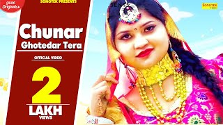 Chunar Ghotedar Tera | Bharat Garg AADB | Priya | Latest Haryanvi Songs Haryanavi 2020 | Sonotek Video,Mp3 Free Download
