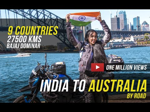 India to Australia on a Motorcycle | 27,500 kms | 9 Countries | Bajaj Dominar | Candida Louis