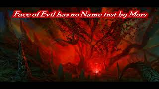 Face of Evil has No Name - FULL SONG - inst. by Mors