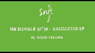Ian Blevins & NY*AK - Good Feeling [SAFT11]