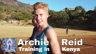 preview picture of video 'Archie Reid - Athlete Spotlight Training In Iten, Kenya'