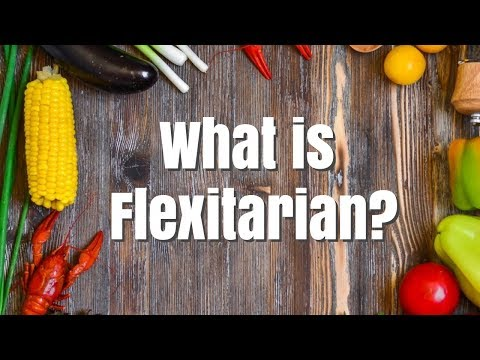 What is flexitarian? Why I believe in a flexitarian diet